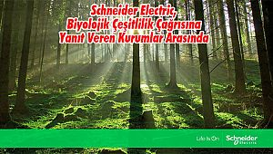 Schneider Electric, Biyolojik Çeşitlilik Çağrısına Yanıt Veren Kurumlar Arasında