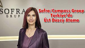 Sofra/Compass Group Türkiye'de Üst Düzey Atama