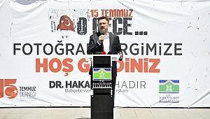 Bahçelievler Belediyesi'nin '15 TEMMUZ O GECE' Sergisi Açıldı