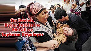 Çin Devleti, Uygur Türklerine Etnisiti ve Soykırım Uyguluyor