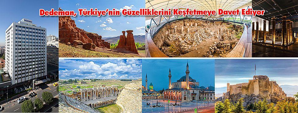 Dedeman, Türkiye'nin Güzelliklerini Keşfetmeye Davet Ediyor