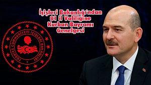 İçişleri Bakanlığı'ndan 81 il Valiliğine Kurban Bayramı Genelgesi