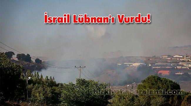 İsrail Lübnan'ı Vurdu!