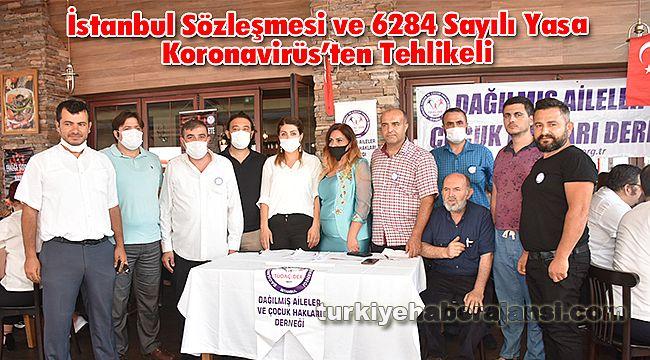 İstanbul Sözleşmesi ve 6284 Sayılı Yasa Koronavirüs'ten Tehlikeli