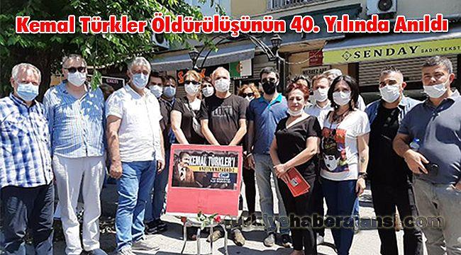 Kemal Türkler Öldürülüşünün 40. Yılında Anıldı