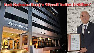 Park Dedeman Elazığ'a 'Güvenli Turizm Sertifikası'