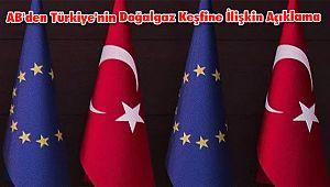 AB'den Türkiye'nin Doğalgaz Keşfine İlişkin Açıklama