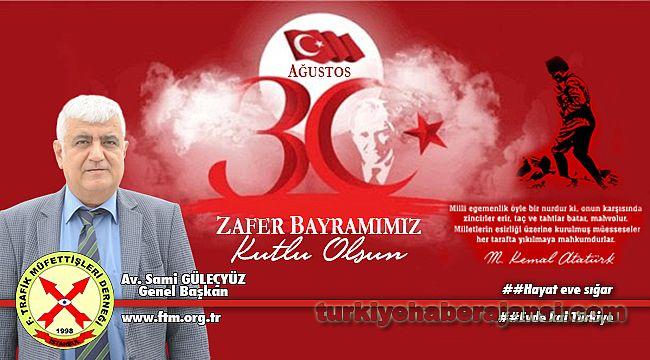 Başkan Güleçyüz'den Zafer Bayramı Kutlama Mesajı