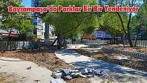 Bayrampaşa'da Parklar Bir Bir Yenileniyor