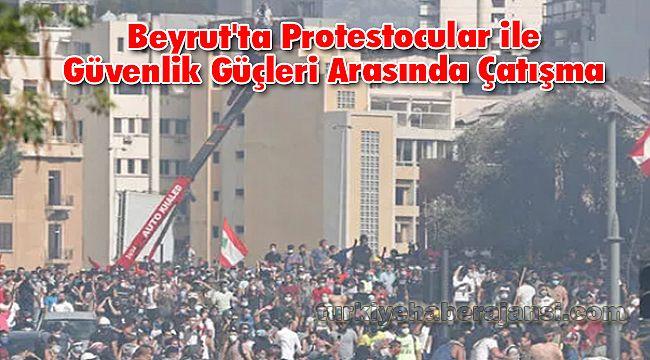 Beyrut'ta Protestocular ile Güvenlik Güçleri Arasında Çatışma