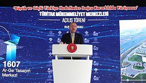 'Büyük ve Güçlü Türkiye Hedefimize Doğru Kararlılıkla Yürüyoruz'