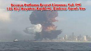Devasa Patlama Beyrut Limanını Yok Etti