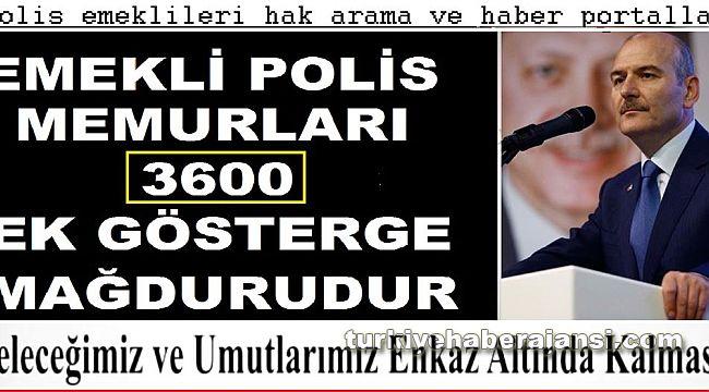 Emekli polis memurları 3600 Ek Gösterge Mağduru'dur..!