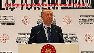 Erdoğan'dan Babacan'a Ekonomi Tepkisi