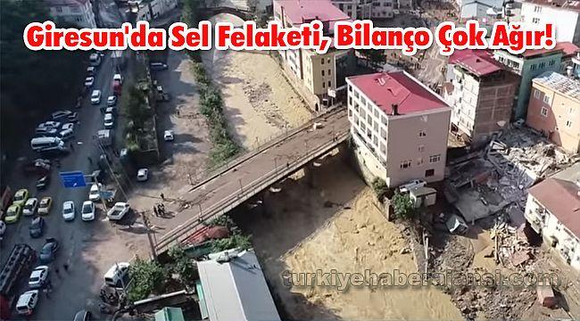 Giresun'da Sel Felaketi, Bilanço Çok Ağır!