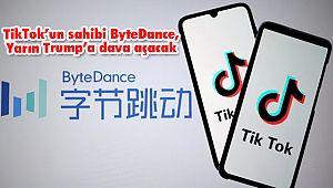 TikTok'un sahibi ByteDance, Yarın Trump'a dava açacak