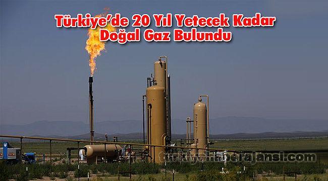 Türkiye'de 20 Yıl Yetecek Kadar Doğal Gaz Bulundu