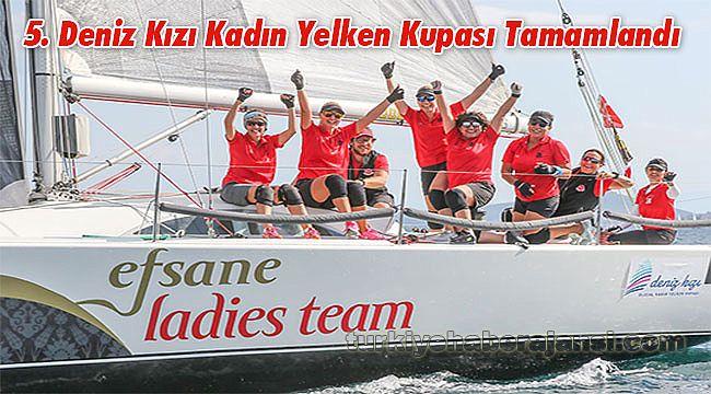 5. Deniz Kızı Kadın Yelken Kupası Tamamlandı