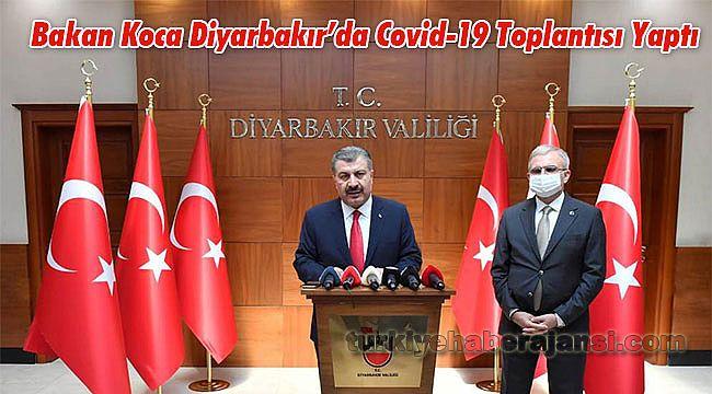 Bakan Koca Diyarbakır'da Covid-19 Toplantısı Yaptı