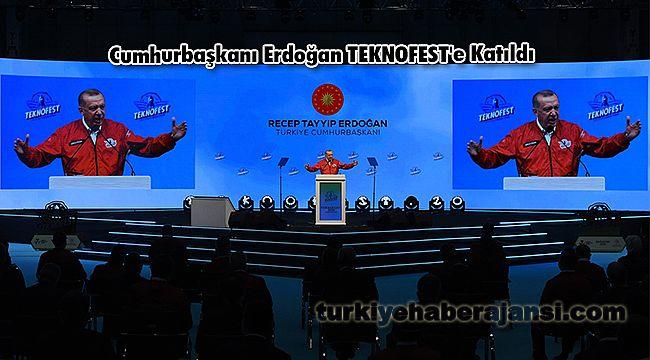 Cumhurbaşkanı Erdoğan TEKNOFEST'e Katıldı
