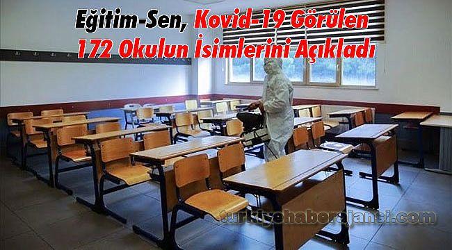 Eğitim-Sen, Kovid-19 Görülen 172 Okulun İsimlerini Açıkladı