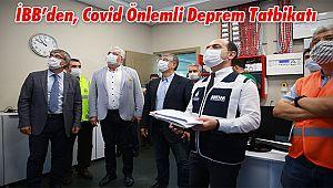 İBB'den, Covid Önlemli Deprem Tatbikatı