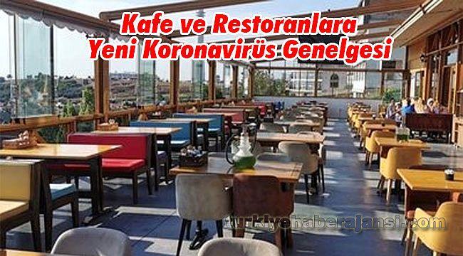 Kafe ve Restoranlara Yeni Koronavirüs Genelgesi