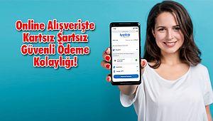 Online Alışverişte Kartsız Şartsız Güvenli Ödeme Kolaylığı!