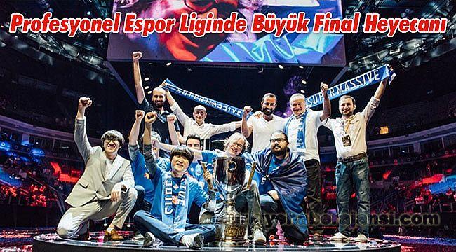 Profesyonel Espor Liginde Büyük Final Heyecanı