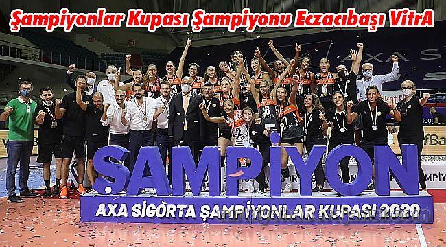 Şampiyonlar Kupası Şampiyonu Eczacıbaşı VitrA