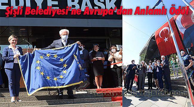 Şişli Belediyesi'ne Avrupa'dan Anlamlı Ödül