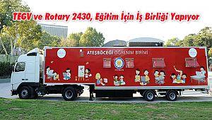TEGV ve Rotary 2430, Eğitim İçin İş Birliği Yapıyor