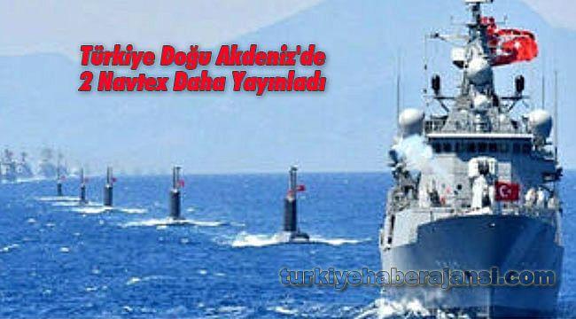 Türkiye Doğu Akdeniz'de 2 Navtex Daha Yayınladı