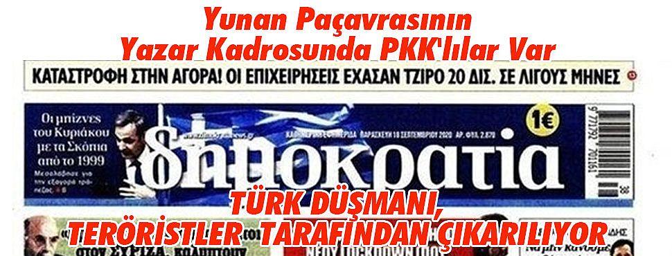 Yunan Paçavrasının Yazar Kadrosunda PKK'lılar Var