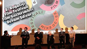 8. Boğaziçi Film Festivali Film Gösterimleri Devam Ediyor