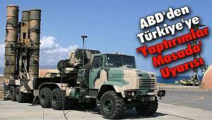 ABD'den Türkiye'ye 'Yaptırımlar Masada' Uyarısı