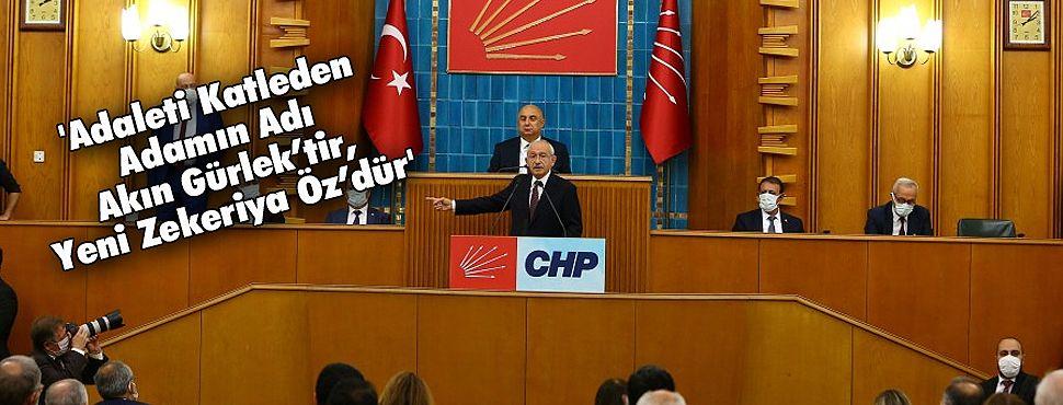 'Adaleti katleden adamın adı Akın Gürlek'tir, yeni Zekeriya Öz'dür'