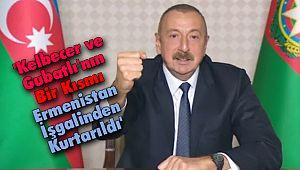 Aliyev: 'Kelbecer ve Gubatlı'nın Bir Kısmı İşgalden Kurtarıldı'
