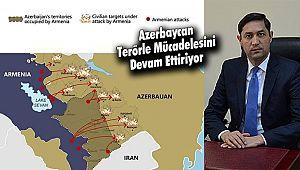 Azerbaycan Terörle Mücadelesini Devam Ettiriyor