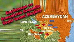 Azerbaycan ve Ermenistan Arasında Geçici İnsani Ateşkes
