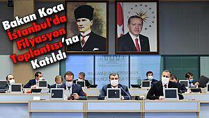 Bakan Koca İstanbul'da Filyasyon Toplantısı'na Katıldı