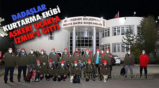 Dadaşlar Kurtarma Ekibi, Askeri Uçakla İzmir'e Gitti
