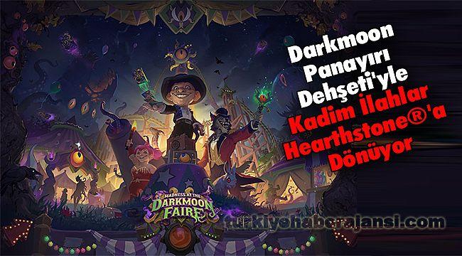 Darkmoon Panayırı Dehşeti'yle Kadim İlahlar Hearthstone®'a Dönüyor