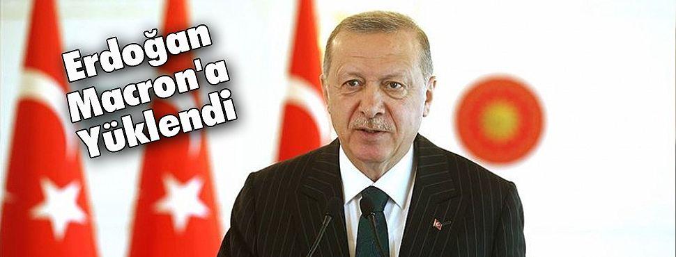 Erdoğan Macron'a Yüklendi