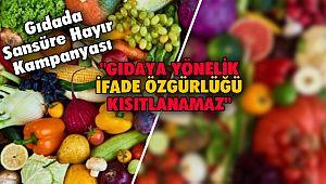 Gıdada Sansüre Hayır Kampanyası