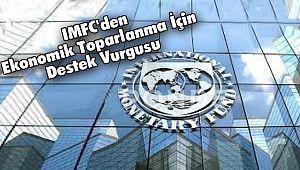 IMFC'den Ekonomik Toparlanma İçin Destek Vurgusu