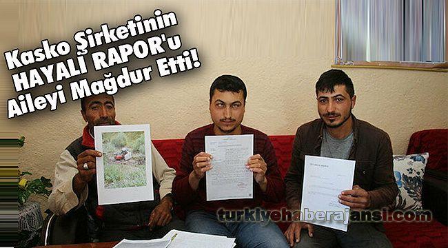 Kasko Şirketinin HAYALİ RAPOR'u Aileyi Mağdur Etti!