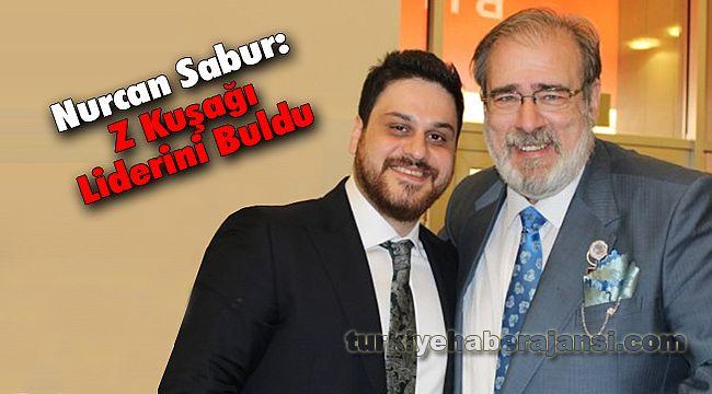 Nurcan Sabur: Z Kuşağı Liderini Buldu