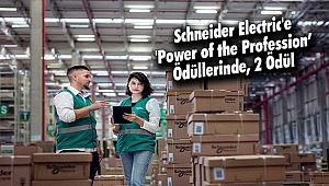 Schneider Electric'e 'Power of the Profession' Ödüllerinde, 2 Ödül