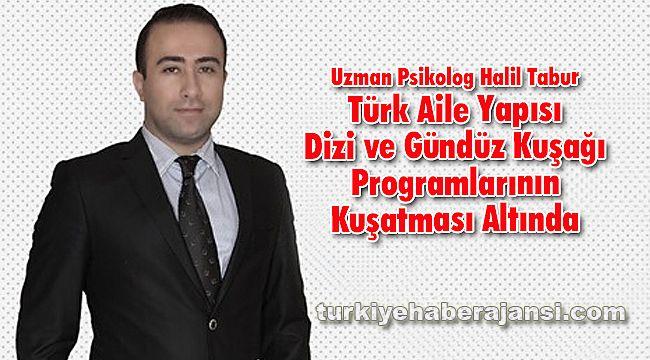 Türk Aile Yapısı Dizi ve Gündüz Kuşağı Programlarının Kuşatması Altında